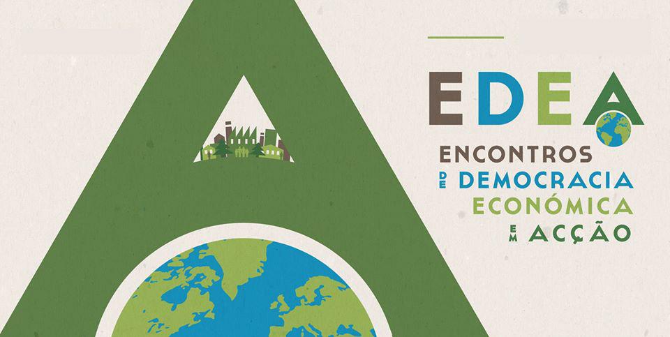 EDEA – Encontros de Democracia Económica em Acção